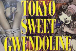 3罰展再び。「Tokyo Sweet Gwendoline」2018年9月11日~30日@銀座・ヴァニラ画廊
